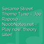 Sesame Street Theme Tune - Joe Raposo