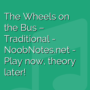 The Wheels on the Bus - Traditional
