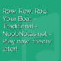 Row, Row, Row Your Boat - Traditional
