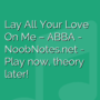 Lay All Your Love On Me - ABBA