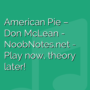 American Pie - Don McLean