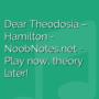 Dear Theodosia - Hamilton