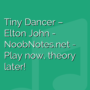 Tiny Dancer - Elton John