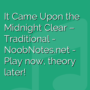 It Came Upon the Midnight Clear -  Traditional