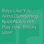 Boys Like You - Anna Clendening