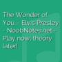 The Wonder of You - Elvis Presley