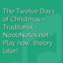 The Twelve Days of Christmas - Traditonal