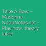 Take A Bow - Madonna