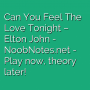Can You Feel The Love Tonight - Elton John