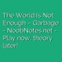 The World Is Not Enough - Garbage