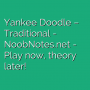 Yankee Doodle - Traditional