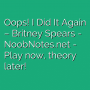 Oops! I Did It Again - Britney Spears